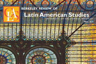 The cover of the Fall 2019 Berkeley Review of Latin American Studies. (Original by Harshil Shah.)